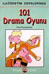 İlköğretim Derslerinde 101 Drama Oyunu