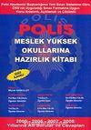 Polis Meslek Yüksek Okullarına Hazırlık Kitabı