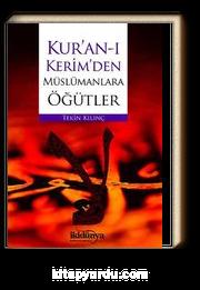 Kur'an-ı Kerim'den Müslümanlara Öğütler