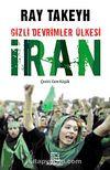 Gizli Devrimler Ülkesi İran