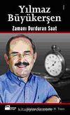 Yılmaz Büyükerşen & Zamanı Durduran Saat