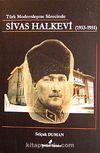 Türk Modernleşme Sürecinde Sivas Halkevi (1933-1951)