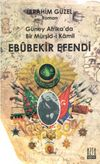 Güney Afrika'da Bir Müşid-i Kamil Ebubekir Efendi