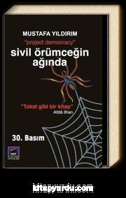 Sivil Örümceğin Ağında