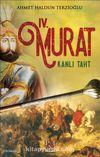 Dördüncü Murat & Kanlı Taht
