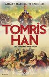 Saka Türklerinin Kadın Hakanı Tomris Han
