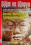 Bilim ve Ütopya Aylık Bilim, Kültür ve Politika Dergisi / Sayı:196