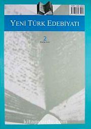 Yeni Türk Edebiyatı Hakemli Altı Aylık İnceleme Dergisi Sayı:2 Ekim 2010
