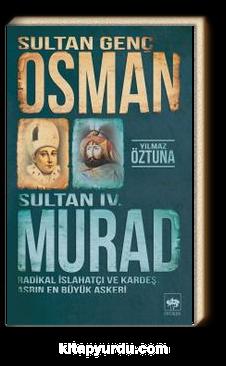 Sultan Genç Osman ve Sultan IV. Murad