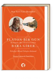 Platon Bir Gün Kolunda Bir Ornitorenkle Bara Girer & Felsefeyi Mizah Yoluyla Anlamak