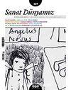 Sanat Dünyamız İki Aylık Kültür ve Sanat Dergisi Sayı:127 Mart-Nisan 2012