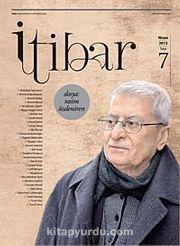 Sayı :7 Nisan 2012 İtibar Edebiyat ve Fikriyat Dergisi