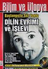 Bilim ve Ütopya Aylık Bilim, Kültür ve Politika Dergisi / Ağustos 2012 / Sayı:218
