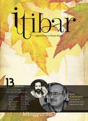 Sayı :13 Ekim 2012 İtibar Edebiyat ve Fikriyat Dergisi