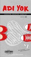 Adı Yok Sayı:63 Kış 2013/ Mevsimlik Gençlik Edebiyat Dergisi