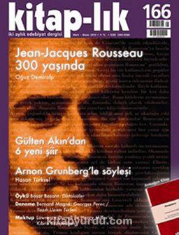 Kitap-lık Sayı:166 Mart - Nisan 2013 Jean-Jacgues Rousseau 300 Yaşında