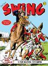 Özel Seri Swing Sayı: 61 Savaş Lordu / Askeri Mahkeme / Ölümsüzler / Tuskala Köprüsü / Büyük Yarış