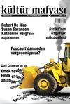 Kültür Mafyası Aylık Kültür Sanat Dergisi Sayı:8 Mayıs 2013