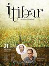 Sayı :21 Haziran 2013 İtibar Edebiyat ve Fikriyat Dergisi