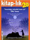 """Kitap-lık Sayı:169 Eylül-Ekim 2013 """"Yanardağın Üstündeki Kuştur Şiir"""" Ülkü Tamer"""