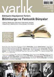 Varlık Aylık Edebiyat ve Kültür Dergisi Mart 2014
