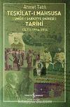 Teşkilat-ı Mahsusa (Umur-ı Şarkıyye Dairesi) Tarihi Cilt 1:1914-1916