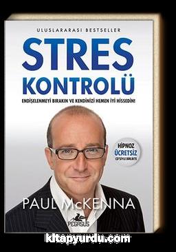 Stres Kontrolü (Hipnoz Ücretsiz Cd'siyle Birlikte)