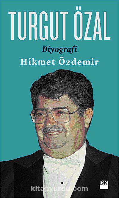 Turgut Özal / Biyografi