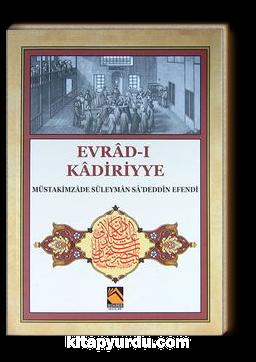 Evrad-ı Kadiriyye (Tercüme-Şerh)