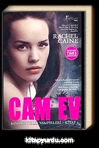 Cam Ev <br /> Morganville Vampirleri 1. Kitap