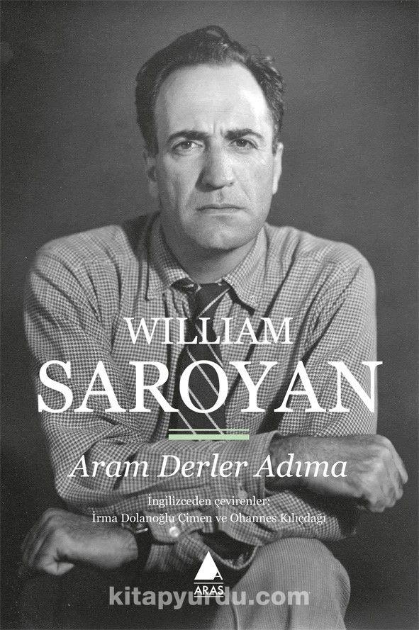 Aram Derler Adıma - William Saroyan pdf epub