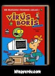 Hoş Geldin Boris & Bir Bilgisayar Virüsünün Anıları / Virüs Boris