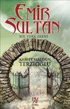 Emir Sultan & Bir Türk Ereni