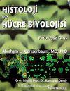 Histoloji ve Hücre Biyolojisi & Patolojiye Giriş