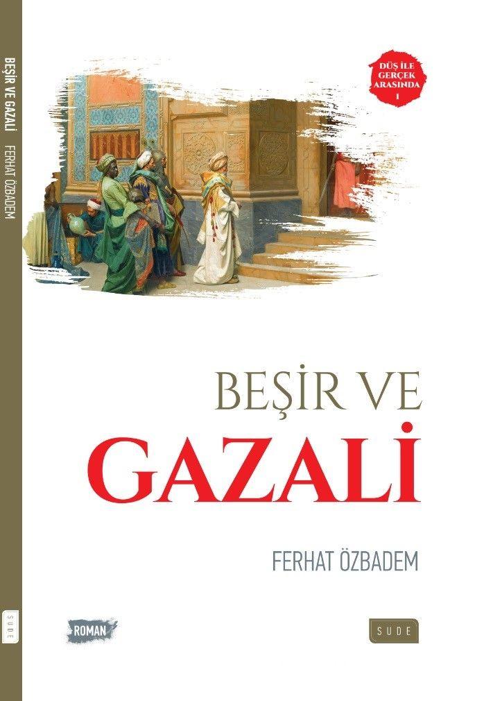 Beşir ve Gazali - Ferhat Özbadem pdf epub