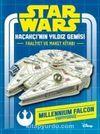 Star Wars Kaçakçı'nın Yıldız Gemisi Faaliyet ve Maket Kitabı