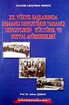 XX. Yüzyıl Başlarında Osmanlı Devletinde Yabancı Devletlerin Kültürel ve Sosyal Müesseseleri