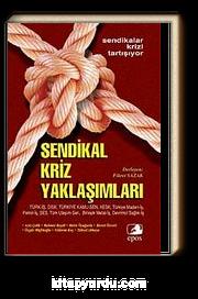 Türkiye'de Sendikal Kriz Yaklaşımları