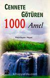 Cennete Götüren 1000 Amel