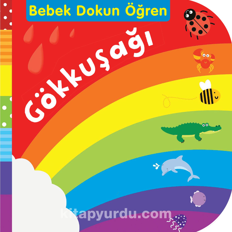Gökkuşağı / Bebek Dokun Öğren - Kollektif pdf epub