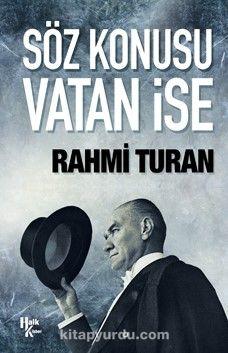 Söz Konusu Vatan İse - Rahmi Turan pdf epub