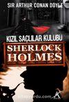 Kızıl Saçlılar Kulübü  (Cep Boy) / Sherlock Holmes