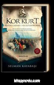 Kor Kurt & Ertuğrul Gazi Mevlana Celaleddin Savaşı