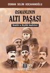 Osmanlının Altı Paşası & Kimlik ve Kişilik Analizleri
