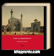 İran Seyahatnamesi & Simurgun Kanatlarında