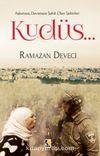 Aşkımıza, Davamıza Şahit Olan Şehirler: Kudüs…