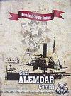 Karadeniz'de Bir Destan Gazi Alemdar Gemisi