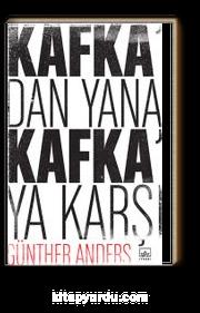 Kafka'dan Yana, Kafka'ya Karşı
