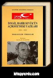 İsmail Habib Sevük'ün Açıksöz'deki Yazıları (1921-1922) Makaleler Fıkralar