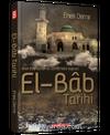Arşiv Kaynakları ve Salnameler Işığında El-Bab Tarihi